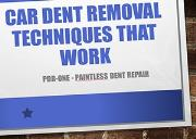 Car Dent Removal Techniques that Work Powerpoint Presentation