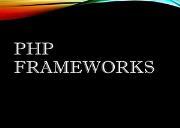 PHP FRAMEWORK Powerpoint Presentation
