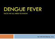 Dengue Fever Powerpoint Presentation
