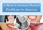 4 Most Common Dental Problems in America Powerpoint Presentation