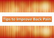 Tips to Improve Back Pain Powerpoint Presentation