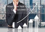 18 ways new real estate investors can succeed in 2018 Powerpoint Presentation