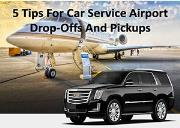 5 Tips For Car Service Airport Drop-Offs And Pickups Powerpoint Presentation