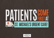 Patients Come First at St Michaels Urgent Care! Powerpoint Presentation