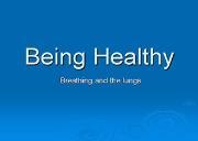 Being Healthy Powerpoint Presentation
