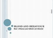 Blood And Behaviour Powerpoint Presentation