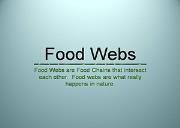 Food Webs Powerpoint Presentation