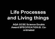 Life Processes Powerpoint Presentation