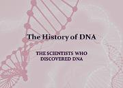 The History Of Dna Powerpoint Presentation