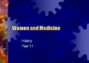 Women And Medicine Powerpoint Presentation