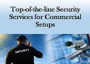 Top of-the-line security services for commercial setups Powerpoint Presentation