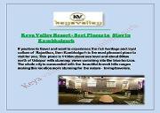 Keya Valley Resort - Best Places to Stay in Kumbhalgarh Powerpoint Presentation