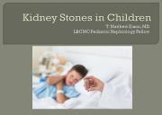 Kidney Stones in Children Powerpoint Presentation
