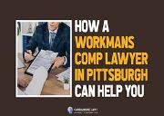 How A Workmans Comp Lawyer In Pittsburgh Can Help You Powerpoint Presentation