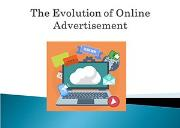Evolution of Online Advertisement Powerpoint Presentation