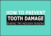 How To Prevent Tooth Damage During The Holiday Season? Powerpoint Presentation