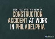 Steps To Take after You are Met with a Construction Accident at Work in Philadelphia Powerpoint Presentation