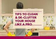 Tips to Clean and Declutter Your House Like A Pro Powerpoint Presentation