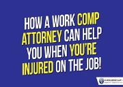 How A Work Comp Attorney Can Help You When You are Injured On The Job Powerpoint Presentation