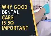Why good dental care is so important Powerpoint Presentation