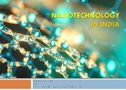 Nanotechnology in India Powerpoint Presentation