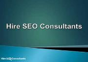 Hire SEO Consultants Services Powerpoint Presentation