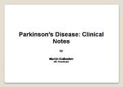 Parkinsons Disease Clinical Notes Powerpoint Presentation