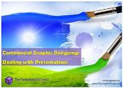 Commercial Graphic Designing (Dealing with Presentations) Powerpoint Presentation