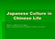 Japanese Culture in Chinese Life Powerpoint Presentation