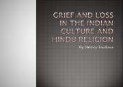 Grief and Loss in the Indian Culture and Hindu Religion Powerpoint Presentation