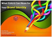 What Colors Can Mean for Your Brand Identity Powerpoint Presentation