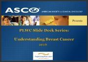 Understanding Breast Cancer Powerpoint Presentation