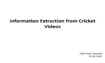Information Extraction from Cricket Videos PowerPoint Presentation