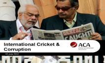 International Cricket and Corruption PowerPoint Presentation