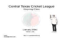 Central Texas Cricket League PowerPoint Presentation