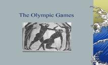 A Olympic Games PowerPoint Presentation