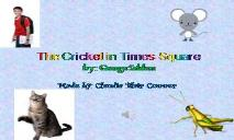 The Cricket in Times Square PowerPoint Presentation