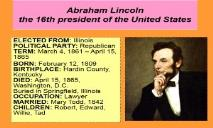 Abraham Lincoln the 16th president of the United States PowerPoint Presentation