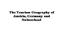 The Tourism Geography of Austria Germany and Switzerland PowerPoint Presentation