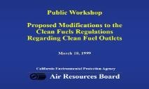 Alternative Fuels-California Air Resources Board PowerPoint Presentation
