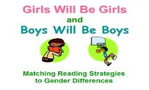 Girls Will Be Girls and Boys Will Be Boys PowerPoint Presentation