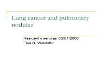 Lung cancer and pulmonary nodules PowerPoint Presentation