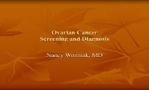 Ovarian Cancer Screening and Diagnosis PowerPoint Presentation