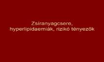Zsiranyagacsere-atherosclerosis PowerPoint Presentation