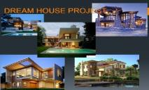 DREAM HOUSE PowerPoint Presentation