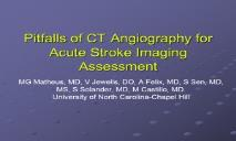 Pitfall of CT Angiography for Acute Stroke Imaging PowerPoint Presentation