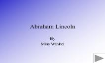 Abraham Lincoln (nebo) PowerPoint Presentation