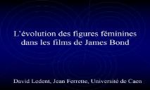 Download Levolution des figures feminines dans les films de James Bond PowerPoint Presentation