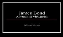 James Bond A Feminist Viewpoint PowerPoint Presentation