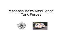 Massachusetts Ambulance Task Forces PowerPoint Presentation